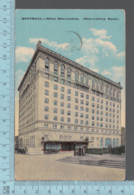 CPA - Canada Quebec - Montreal, Hotel Ritz-Carlton, Used In 1920 + 2Stamps - Montreal