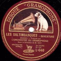 78 Trs - 30 Cm - état TB - LES SALTIMBANQUES - LES CLOCHES DE CORNEVILLE - ORCHESTRE DU GRAMOPHONE - 78 T - Disques Pour Gramophone