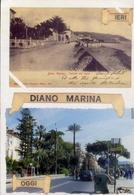 Diano Marina - Ieri - Oggi - Formato Grande Viaggiata – E 9 - Imperia
