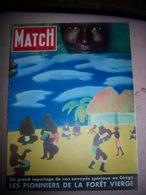 Paris Match N° 127 -25/08/1951 Le Congo, Les Pionniers De La Foret Vierge - General Issues