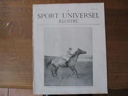 LE SPORT UNIVERSEL ILLUSTRE N°317 17 AOUT 1902 LE GRAND PRIX DE VICHY,LES COURSES A SAUMUR,LES FÊTES D'ESCRIME DE VITTEL - 1900 - 1949