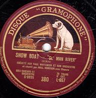 """78 Trs - 30 Cm - état B - SHOW BOAT - """"OL' MAN RIVER"""" Chanté Par PAUL ROBESON - PAUL WHITEMAN ET SON ORCHESTRE - 78 T - Disques Pour Gramophone"""