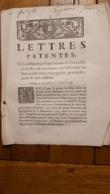 LETTRES PATENTES 1744   ETATS DE LA PROVINCE DE LANQUEDOC POUR UN EMPRUNT DE TROIS MILLIONS - Décrets & Lois