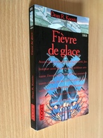 PRESSE POCKET TERREUR N° 9115   FIÈVRE DE GLACE   Dean R. KOONTZ   386 Pages - 1997 - Presses Pocket