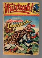 Hurrah N°246 Le Royaume De Lawadar - Les Gais Archers Du Roi Henry - Aventure à L'île Polaire - Marcel Bidot De 1958 - Hurrah