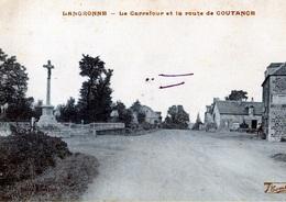 LENGRONNE: Le Carrefour Et La Route De COUTANCES - Autres Communes