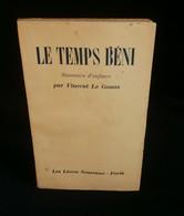 ( Bretagne Morbihan Vannes ) LE TEMPS BENI Souvenirs D'enfance Vincent LE GOUAS - Bretagne