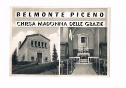 Cartolina - Postcard - Viaggiata - Sent - Belmonte Piceno (Fermo) - Chiesa Madonna Delle Grazie - Fermo
