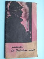 JONGEMAN Het Vaderland Roept ! ( J.V.K.A. Bisdom Brugge - Militianen Actie ) Jos Van Der Meersch 1945  ( Zie Foto's ) ! - Livres, Revues & Catalogues