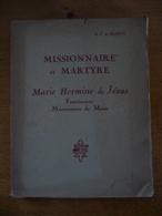 Missionnaire Et Martyre - Marie Hermine De Jésus (1929) - Biographie