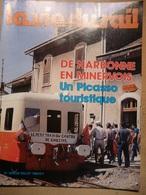 Vie Du Rail 1904 1983 Valognes Landy Marly Le Roi Minerve Ferme Auberge Bois Bas Caunes Lastours Bize Saint Sévère - Trains