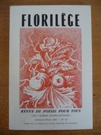 """FLORILEGE, Revue De POESIE Pour Tous  """"Les Cahiers Bourguignons"""" - Poésie"""