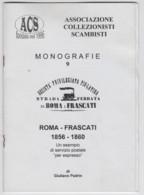 Storia Postale, Giuliano Padrin, Strada Ferrata Roma-Frascati (1856-1860), ACS S.d. - Strade Ferrate