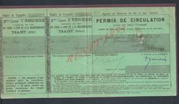 TITRE DE TRANSPORT CHEMINS DE FER DE PARIS À SENS & SENS PARIS PERMIS DE CIRCULATION X ORLÉANS 1909 : - Chemins De Fer
