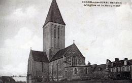 CONDE Sur Vire : L'Eglise Et Le Monument - Autres Communes