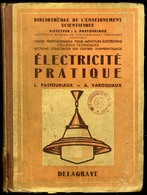 ELECTRICITE PRATIQUE - 1950 - Livres, BD, Revues