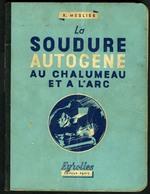 LA SOUDURE AUTOGENE - 1947 - Livres, BD, Revues