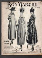 Catalogue Au Bon Marché Hiver 1917-1918 - 65 Pages Présentant Les Différents Articles, Vêtements, Chaussures, Chapeaux - Publicité