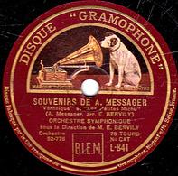 """78 Trs  30 Cm état TB SOUVENIRS DE A.MESSAGER """"Véronique"""" """"Les Petites Michu"""" """"La Fauvette Du Peuple"""" """"Les Dragons De .. - 78 T - Disques Pour Gramophone"""