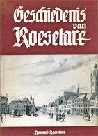 Histoire De Roeselare - Livres, BD, Revues