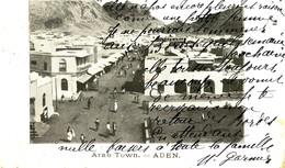ADEN .  Arab Town .  Animée , écriture Charmante Au Recto De Cette Belle Carte PRECURSEUR . - Yemen