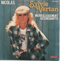 45T. Sylvie VARTAN.  Nicolas  -  Merveilleusement Désenchantée - - Vinyl Records