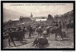 CPA ANCIENNE FRANCE- BOURG-ST-MAURICE (73)- LA FOIRE AUX VACHES AVEC + DE 5000 TÊTES- TRES GROS PLAN ANIMÉ- - Bourg Saint Maurice