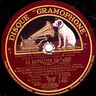 78 Trs - 30 Cm - état B - LA DAMNATION DE FAUST José De TREVI De L'OPERA - 78 T - Disques Pour Gramophone