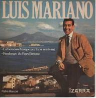 45T. Luis MARIANO. La Berceuse Basque - Fandango Du Pays Basque. Offert Avec Feuillet PUB Par IZARRA - HORS COMMERCE - - Vinyl Records