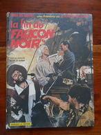 Barbe Rouge N° 6 La Fin Du Faucon Noir EO 1965 Par Charlier Et Hubinon - Barbe-Rouge