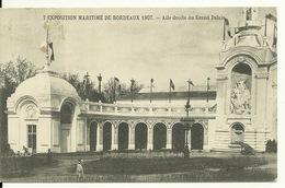 33 - BORDEAUX / EXPOSITION MARITIME 1907 - AILE DROITE DU GRAND PALAIS - Bordeaux