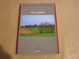 ANS Et AWANS Patrimoine Architectural & Territoires De Wallonie Régionalisme Hognoul Othée Fooz Loncin Alleur Villers - België