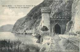 CPA  73 Savoie Aix Les Bains Le Tunnel Du Chemin De Fer Au Bord Du Lac Du Bourget A La Reine Des Cartes Postales Neuve - Aix Les Bains