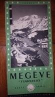 DEPLIANT TOURISTIQUE MEGEVE L'ENSOLEILLEE 1951 VOIR TOUS LES SCANS - Dépliants Touristiques