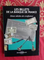 LIVRE LES BILLETS DE LA BANQUE DE FRANCE DEUX SIÈCLES DE CONFIANCE 1994 - Livres & Logiciels