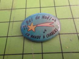 313G Pin's Pins / Rare Et Beau  MUSIQUE / ETOILE FILANTE BAL DE NOEL LA BANDE A CHABERT - Musik