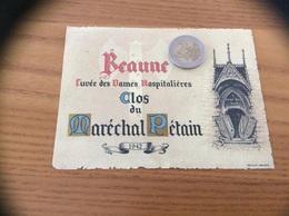Etiquette De Vin 1942 «BEAUNE - Cuvée Des Dames Hospitalières - Clos Du Maréchal Pétain»collaboration 2 Guerre Mondiale - Bourgogne