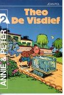 Annie En Peter - Theo De Visdief (1ste Druk Heruitgave) 1987 - Livres, BD, Revues