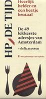 HP/De Tijd - Culinaire Kaart - De 39 Lekkerste Adresjes Van Amsterdam - Zomer 2018 - Nieuw Exemplaar - Karten