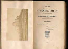La Seigneurie De Coucy En Picardie - Picardie - Nord-Pas-de-Calais
