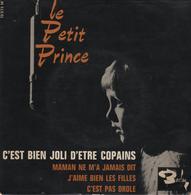 Disque 45 Tours LE PETIT PRINCE - Année 1963 BIEM - Rock