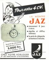 """PUB ( ROUGE )  MONTRE  """" JAZ  """" Pour 4CV RENAULT  1952 ( 3 ) - Transports"""