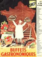 """PUB  BUFFETS GASTRONOMIQUES """" SNCF """"  1952 - Chemin De Fer"""