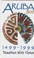 Aruba - Aruba 500 - 1499-1999 Tradition With Vision - Aruba