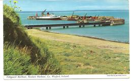 FISHGUARD MAILBOAT - ROSSLARE HARBOUR - CO. WEXFORD - IRELAND - Wexford