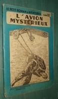 Coll. LE PETIT ROMAN D'AVENTURES N°52 : L'AVION MYSTERIEUX //Maurice Lionel (Limat) - Ferenczi - Adventure
