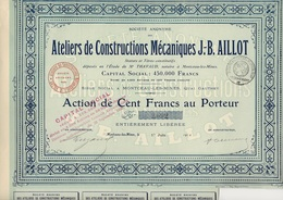 ATELIERS DE CONSTRUCTIONS MECANIQUES J-B AILLOT -MONTCEAU LES MINES -SAONE ET LOIRE - ACTION DE 100 FRS - 1916 - Industrie