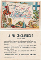 CHROMO - Département Des BOUCHES DU RHONE - Publicité Le Fil Géographique - Kaufmanns- Und Zigarettenbilder