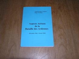 ASPECTS AERIENS DE LA BATAILLE DES ARDENNES Guerre 40 45 Stavelot Aviation Avion Offensive Von Rundstedt Peiper USAF - War 1939-45
