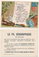 CHROMO - Département Du JURA - Publicité Le Fil Géographique - Kaufmanns- Und Zigarettenbilder